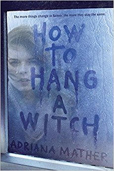 """How to Hang a Witch"" by Adriana Mather"